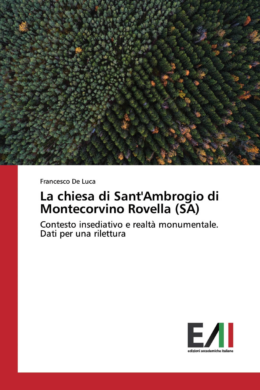 La chiesa di Sant'Ambrogio di Montecorvino Rovella (SA)