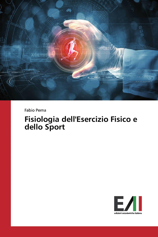 Fisiologia dell'Esercizio Fisico e dello Sport