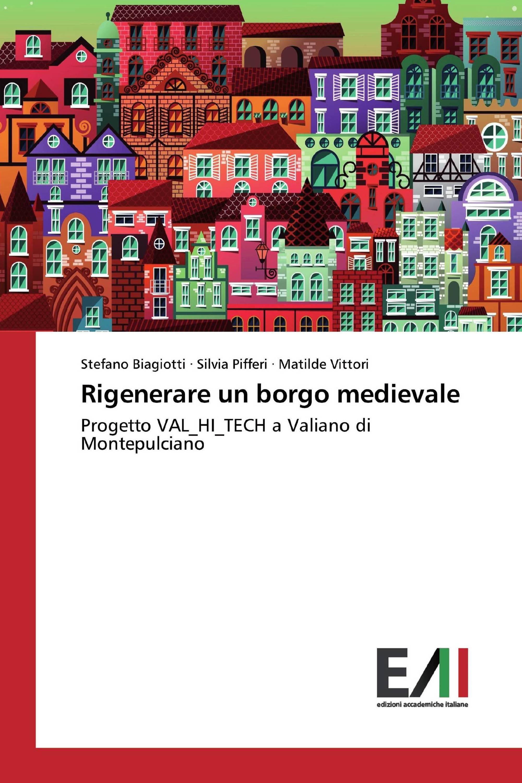 Rigenerare un borgo medievale