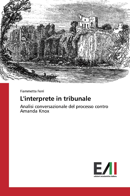 L'interprete in tribunale