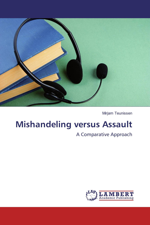 Mishandeling versus Assault