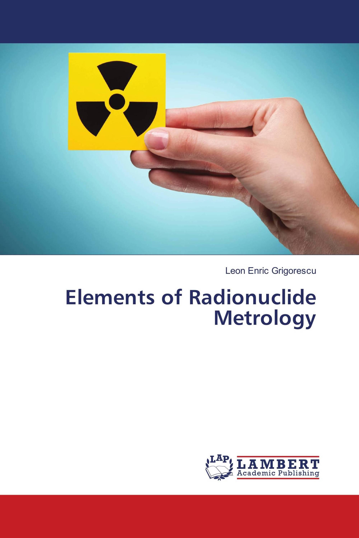 Elements of Radionuclide Metrology