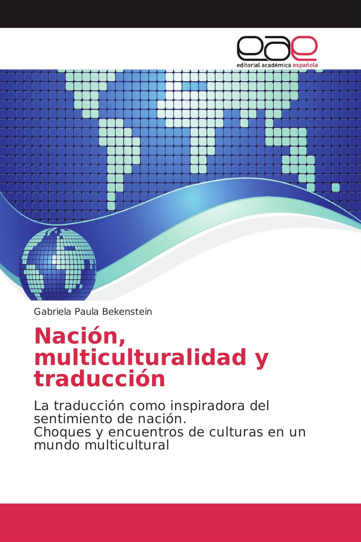 Nación, multiculturalidad y traducción