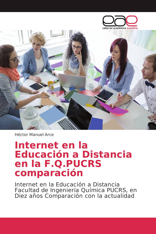 Internet en la Educación a Distancia en la F.Q.PUCRS comparación