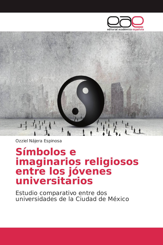 Símbolos e imaginarios religiosos entre los jóvenes universitarios