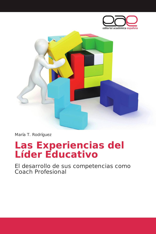 Las Experiencias del Líder Educativo