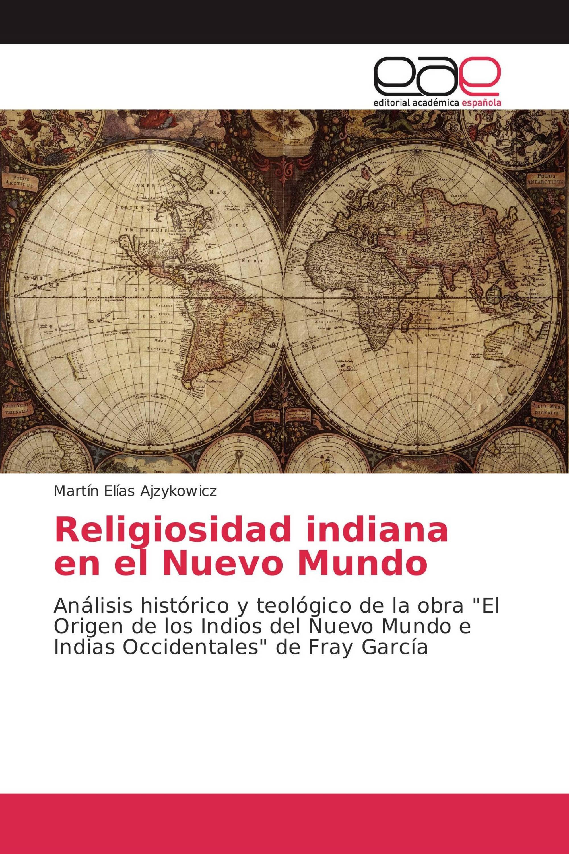 Religiosidad indiana en el Nuevo Mundo
