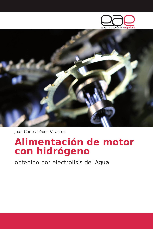 Alimentación de motor con hidrógeno