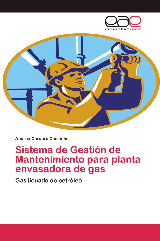 Sistema de Gestión de Mantenimiento para planta envasadora de gas