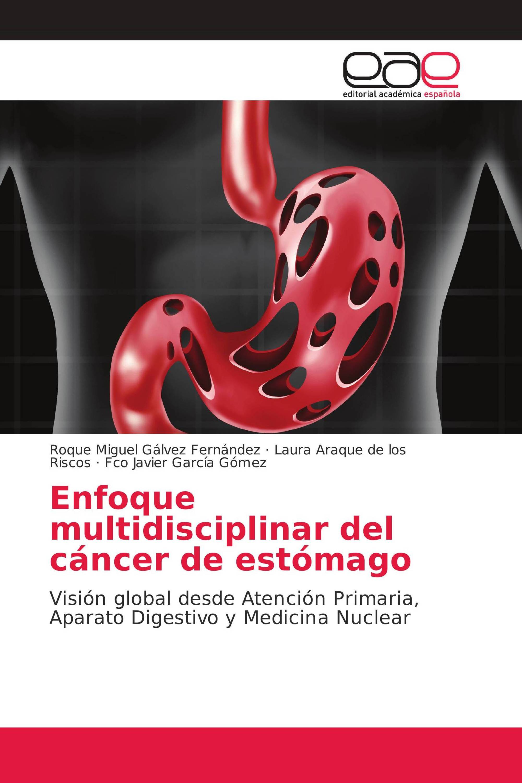 Enfoque multidisciplinar del cáncer de estómago