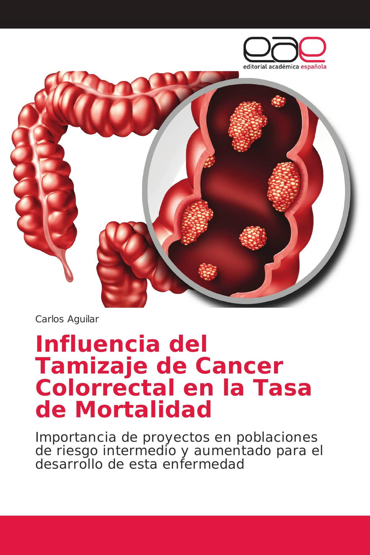 Influencia del Tamizaje de Cancer Colorrectal en la Tasa de Mortalidad