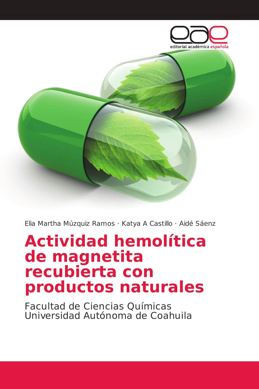 Actividad hemolítica de magnetita recubierta con productos naturales