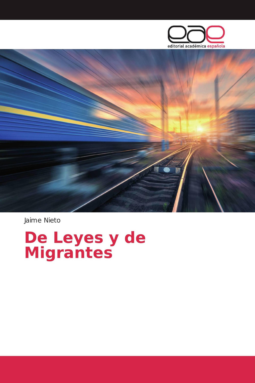 De Leyes y de Migrantes