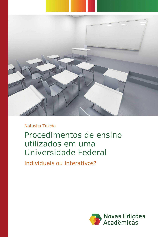 Procedimentos de ensino utilizados em uma Universidade Federal