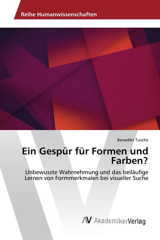 Ein Gespür für Formen und Farben? / 978-620-2-20513-9 ...
