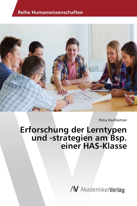 Erforschung der Lerntypen und -strategien am Bsp. einer HAS-Klasse
