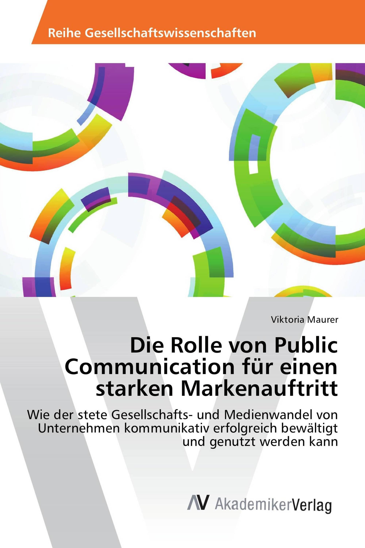 Die Rolle von Public Communication für einen starken Markenauftritt