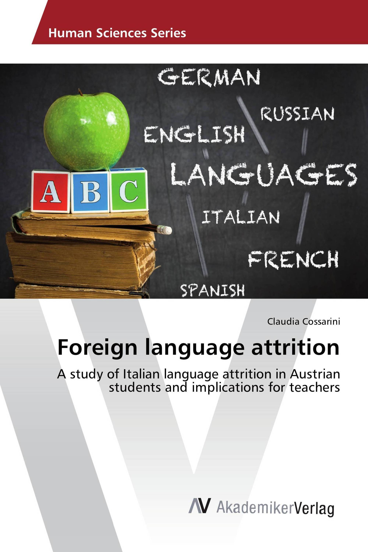 Foreign language attrition