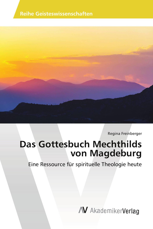 Das Gottesbuch Mechthilds von Magdeburg