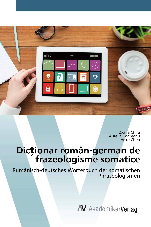 Dicționar român-german de frazeologisme somatice