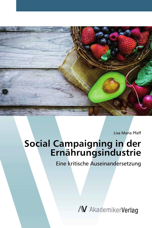 Social Campaigning in der Ernährungsindustrie