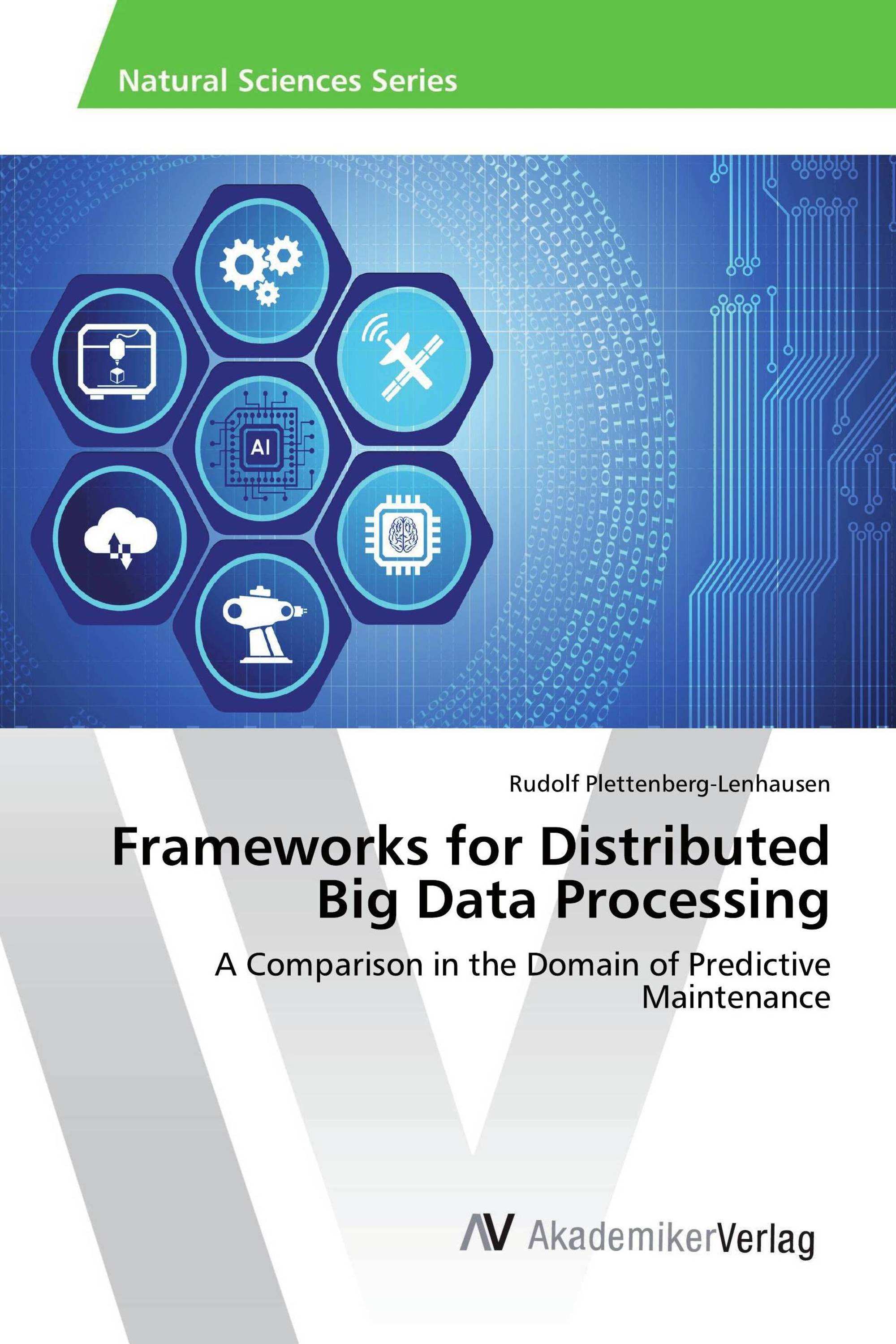 Frameworks for Distributed Big Data Processing