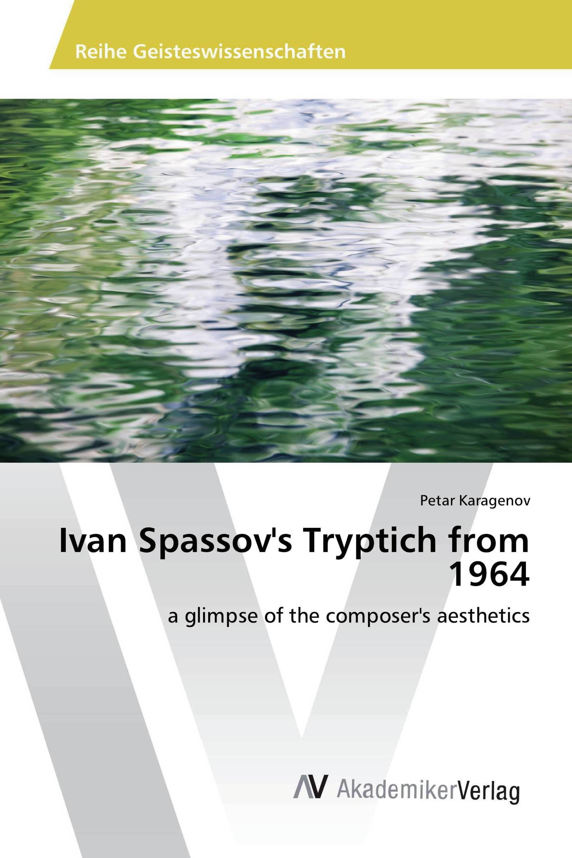 Ivan Spassov's Tryptich from 1964