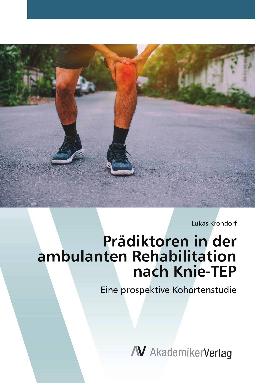 Prädiktoren in der ambulanten Rehabilitation nach Knie-TEP