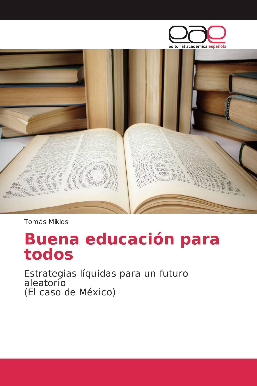 Buena educación para todos