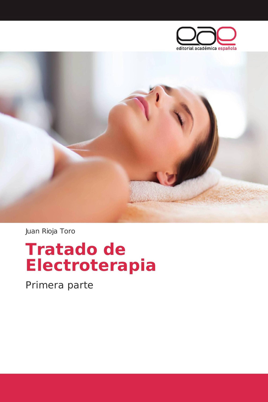 Tratado de Electroterapia