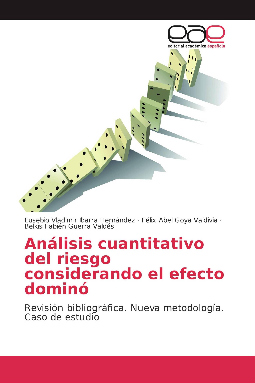 Análisis cuantitativo del riesgo considerando el efecto dominó