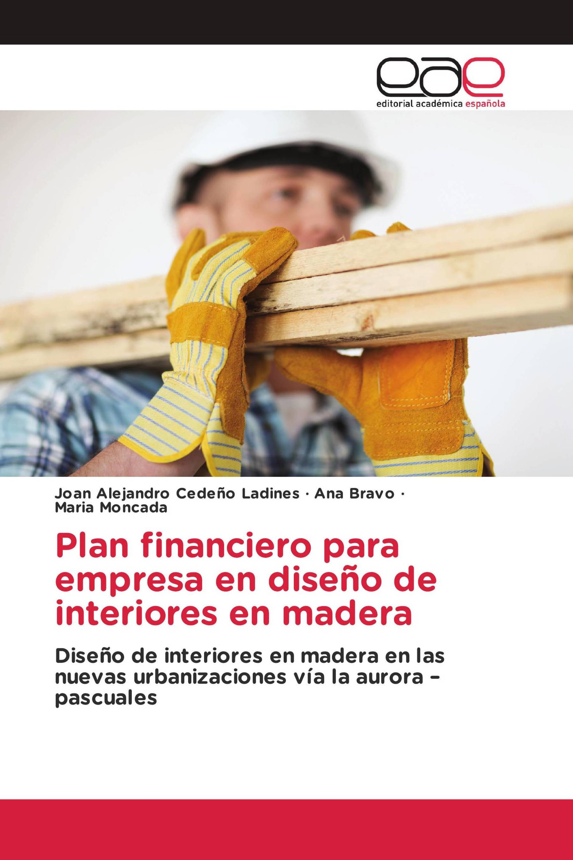Plan financiero para empresa en dise o de interiores en - Empresa diseno de interiores ...