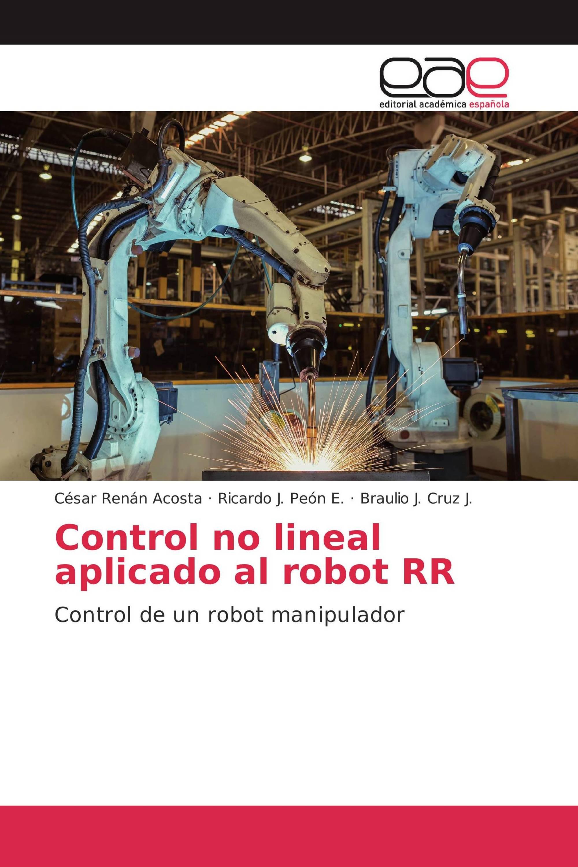 Control no lineal aplicado al robot RR