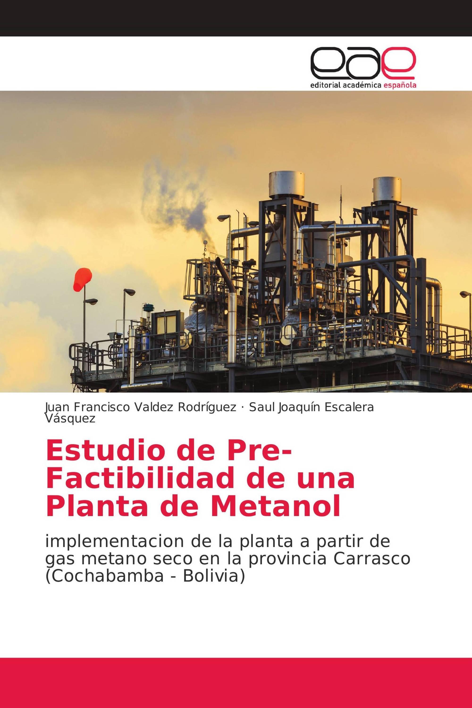 Estudio de Pre-Factibilidad de una Planta de Metanol