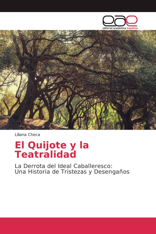 El Quijote y la Teatralidad