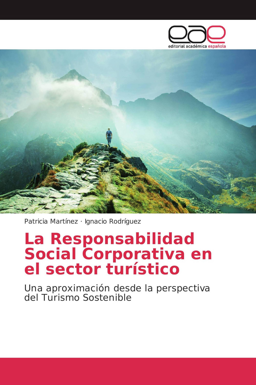 La Responsabilidad Social Corporativa en el sector turístico