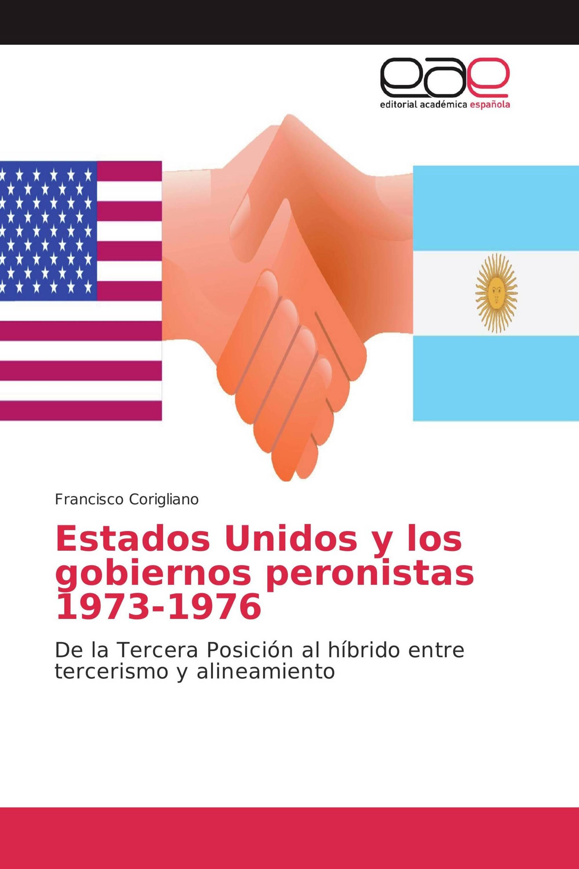 Estados Unidos y los gobiernos peronistas 1973-1976