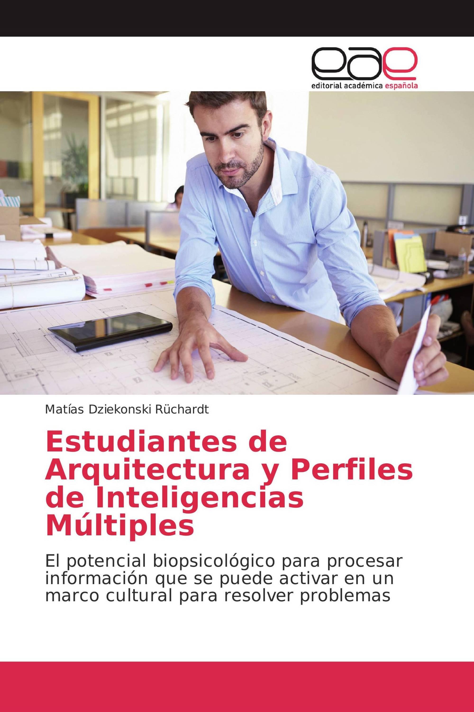 Estudiantes de Arquitectura y Perfiles de Inteligencias Múltiples