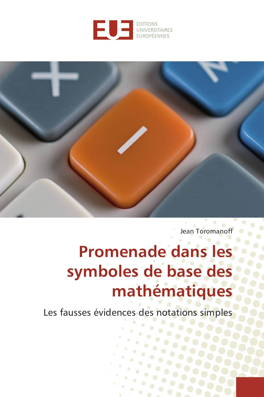 Promenade dans les symboles de base des mathématiques