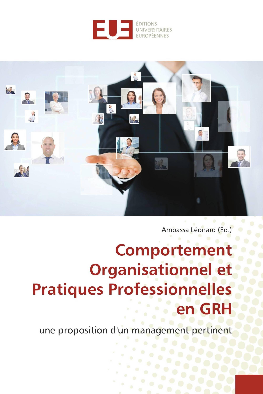 Comportement Organisationnel et Pratiques Professionnelles en GRH