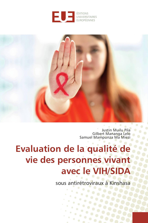 Evaluation de la qualité de vie des personnes vivant avec le VIH/SIDA