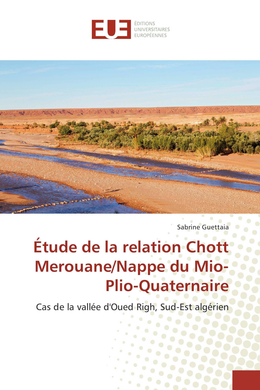 Étude de la relation Chott Merouane/Nappe du Mio-Plio-Quaternaire