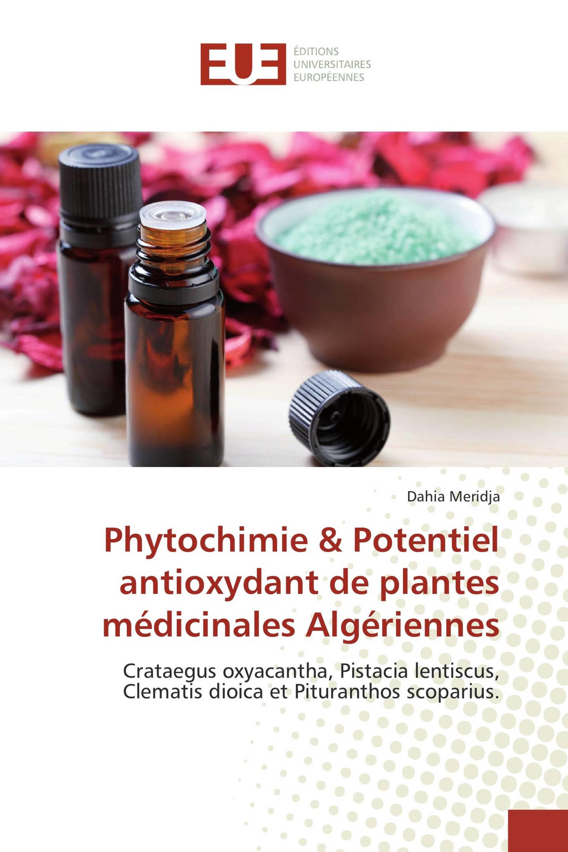 Phytochimie & Potentiel antioxydant de plantes médicinales Algériennes
