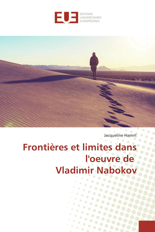 Frontières et limites dans l'oeuvre de Vladimir Nabokov