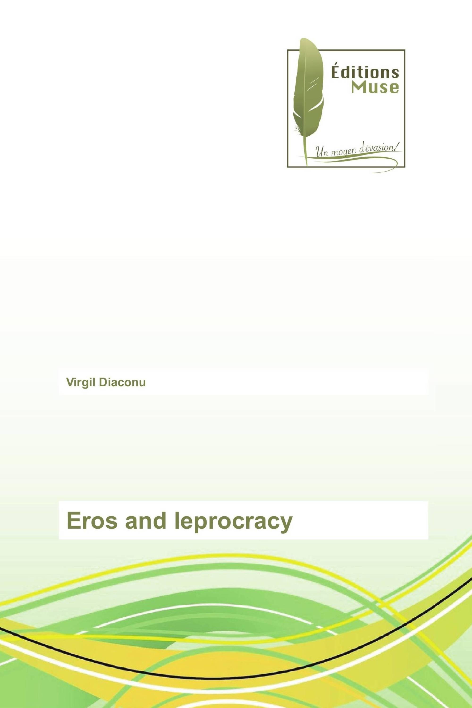 Eros and leprocracy