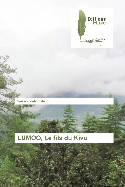 LUMOO, Le fils du Kivu