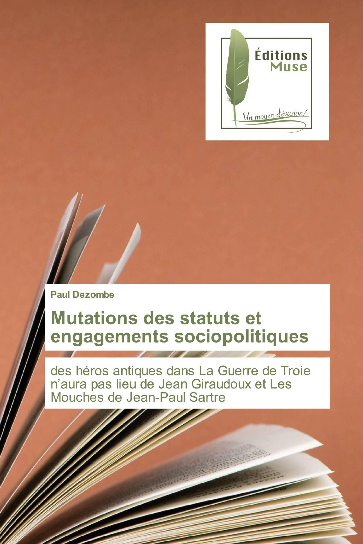 Mutations des statuts et engagements sociopolitiques