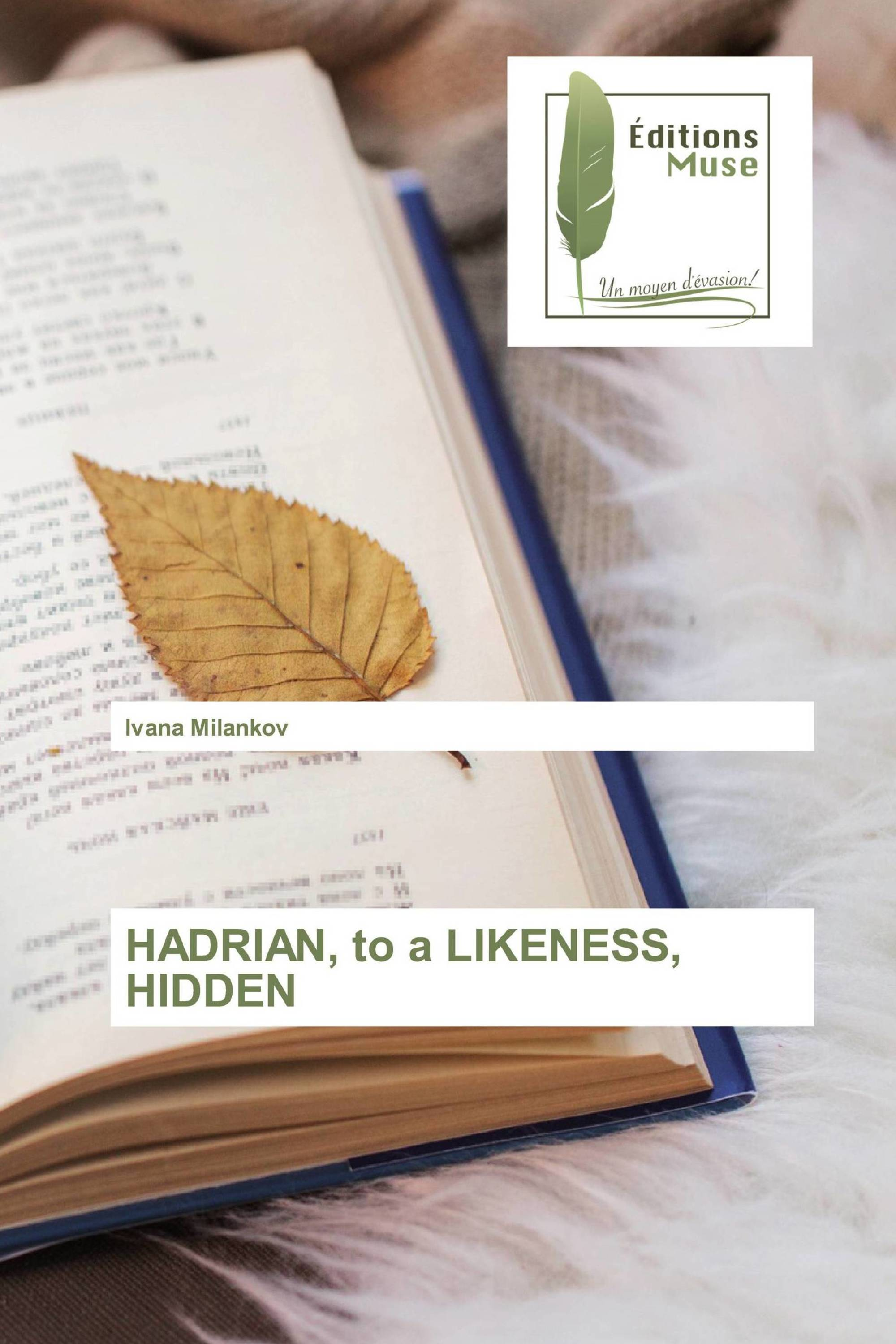 HADRIAN, to a LIKENESS, HIDDEN