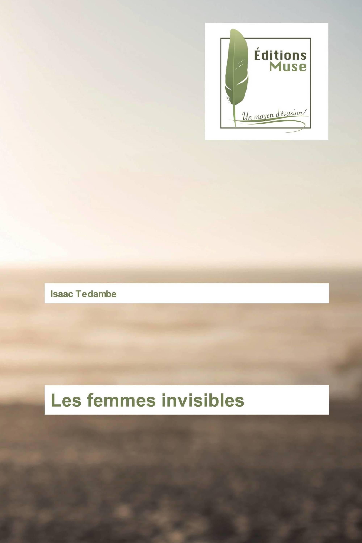 Les femmes invisibles