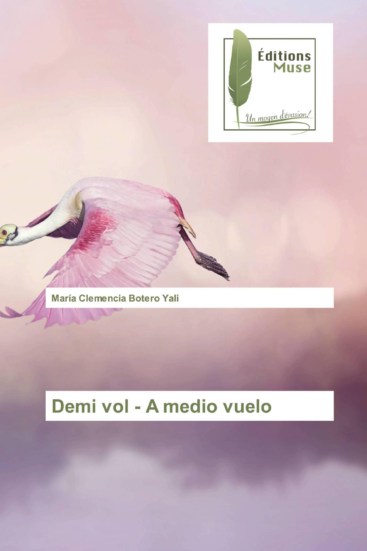 Demi vol - A medio vuelo